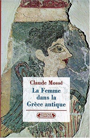 9782870274095: La femme dans la Grèce antique