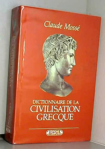 9782870274415: Dictionnaire de la civilisation grecque (French Edition)