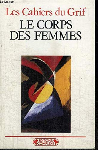 9782870274446: Le corps des femmes (Complexe poche) (French Edition)