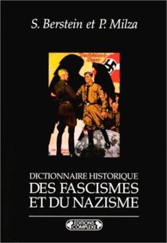 9782870274637: Dictionnaire historique des fascismes et du nazisme
