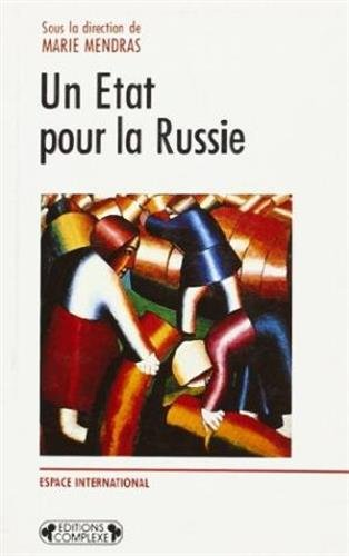 Un Etat Pour La Russie (Espace international): Mendras, Marie (ed.)