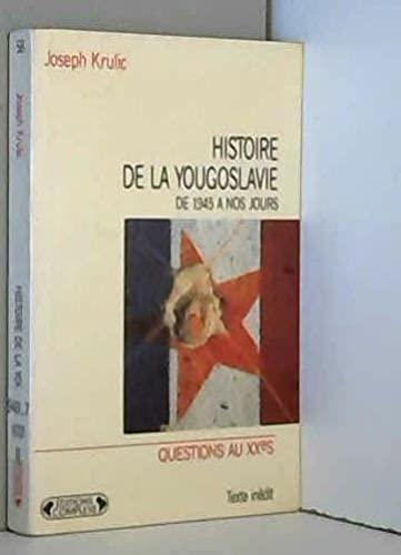 9782870274811: Histoire de la Yougoslavie