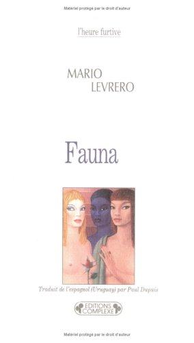 Fauna [May 23, 2000] Mario Levrero