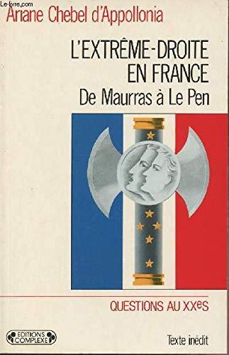 9782870275733: L'EXTREME-DROITE EN FRANCE. De Maurras à Le Pen (Questions au XXe siècle)