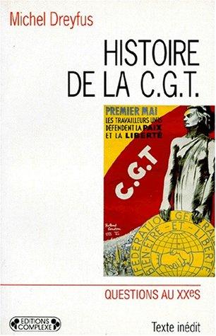 9782870275740: Histoire de la CGT, volume D