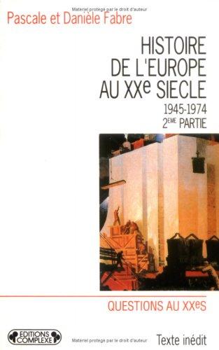 9782870275948: Histoire de l'Europe au XX s T4