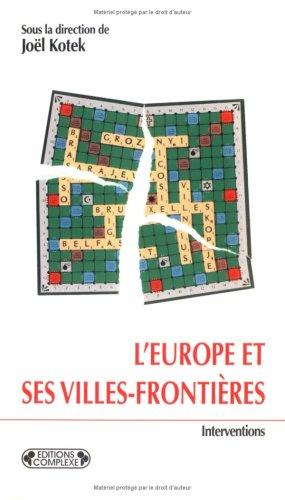 L'Europe et ses villes frontières: Kotek, Joël