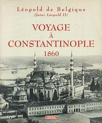 9782870276907: Voyage à Constantinople, 1860