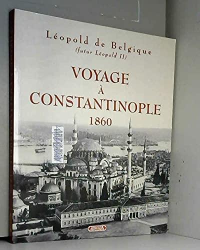 9782870276990: VOYAGE A CONSTANTINOPLE. 1860