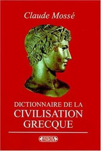 9782870277034: Dict.de la civilisation grecque