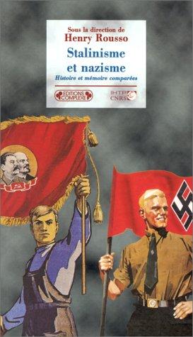 9782870277522: Stalinisme et nazisme. Histoire et mémoire comparées