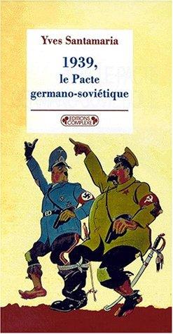 9782870277713: 1939, Le Pacte germano-soviétique