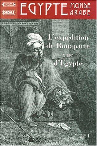 9782870277737: La campagne de Bonaparte en Egypte vue d'Egypte