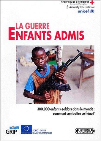 9782870277959: La guerre : enfants admis