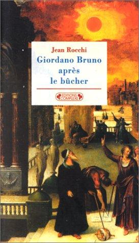 9782870278062: Giordano Bruno après le bûcher