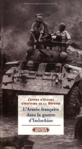 9782870278109: L'Arm�e fran�aise dans la guerre d'Indochine (1946-1954). Adaptation ou inadaptation ? (Interventions)