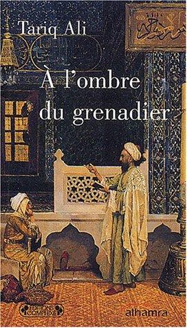 9782870279199: A l'ombre du grenadier