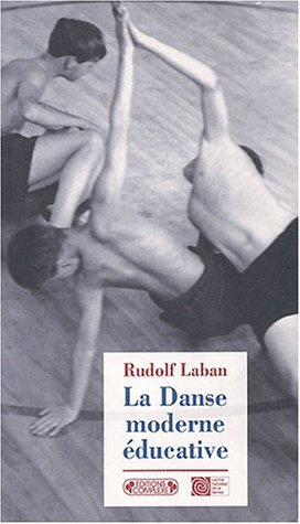 9782870279366: La danse moderne éducative