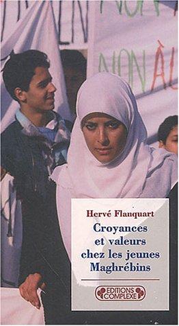 9782870279670: Croyances et valeurs chez les jeunes Maghrébins (Les dieux dans la cite)