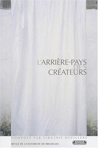 9782870279687: Revue de l'Universit� de Bruxelles, 2002/1 : L'arri�re-pays des cr�ateurs