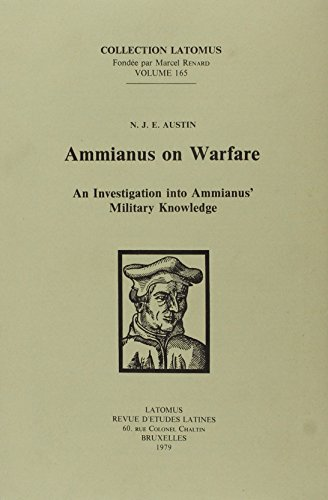 9782870311059: Ammianus on Warfare: An investigation into Ammianus' Military Knowledge (Collection Latomus)