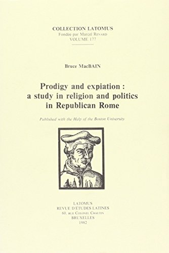 9782870311172: Prodigy and Expiation: A Study in Religion and Politics in Republican Rome (Collection Latomus)
