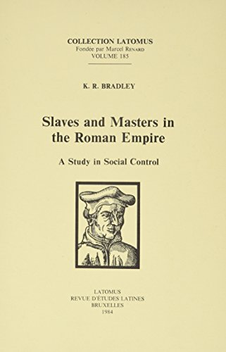 9782870311257: Slaves and Masters in the Roman Empire: A Study in Social Control (Collection Latomus)