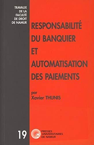9782870372234: Responsabilité du banquier et automatisation des paiements