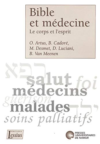 9782870374368: Bible et médecine