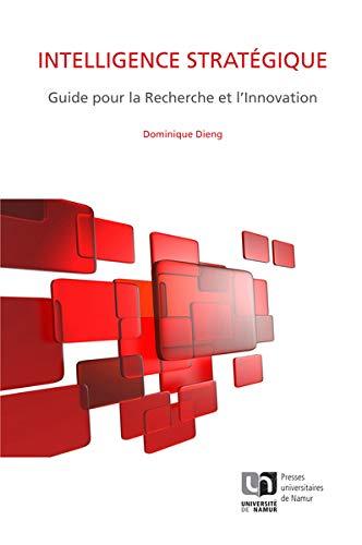 9782870378670: Intelligence Stratégique. Guide pour la Recherche et l'Innovation