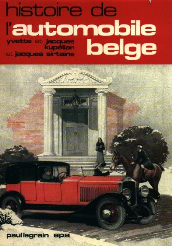 9782870570012: Histoire de l'Automobile Belge