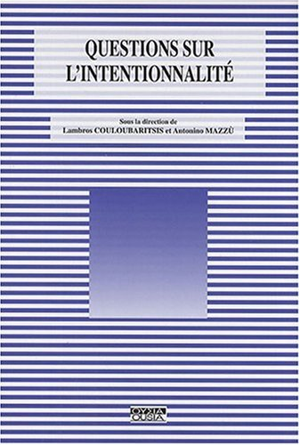 9782870601334: Questions sur l'intentionnalit�