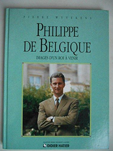 9782870887950: Filip van België, beelden van een toekomstige koning