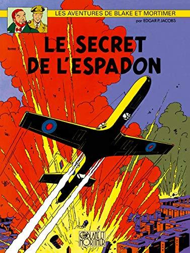 9782870970027: Les aventures de Blake et Mortimer : Le secret de l'Espadon : Tome 1, La poursuite fantastique