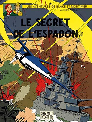 9782870970058: Blake et Mortimer, tome 3 : Le secret de l'Espadon