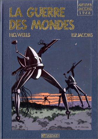 9782870970065: La guerre des mondes (Blake et Mortimer)