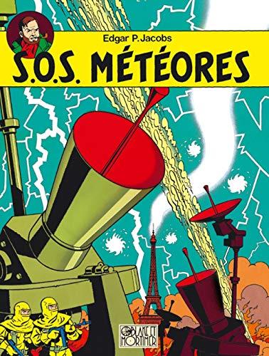 9782870970157: Blake et Mortimer, tome 8 : SOS météores