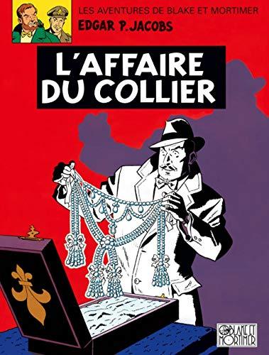 9782870970256: Blake et Mortimer, tome 10 : L'affaire du collier