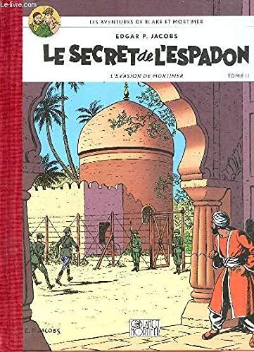 9782870970768: LES AVENTURES DE BLAKE ET MORTIMER. LE SECRET de L'ESPADON. L'EVASION DE MORTIMER. TOME II.