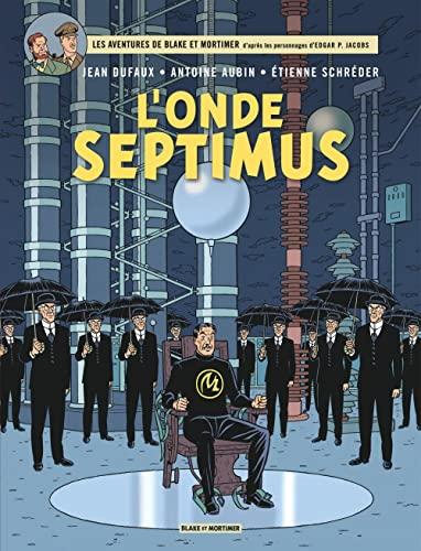 9782870971895: Blake & Mortimer Tome 22 l'Onde Septimus