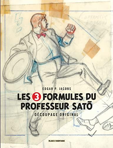 9782870972397: Autour de Blake & Mortimer - tome 7 - 3 Formules du Professeur Sato (Les) - Découpage original par Edgar P. Jacobs