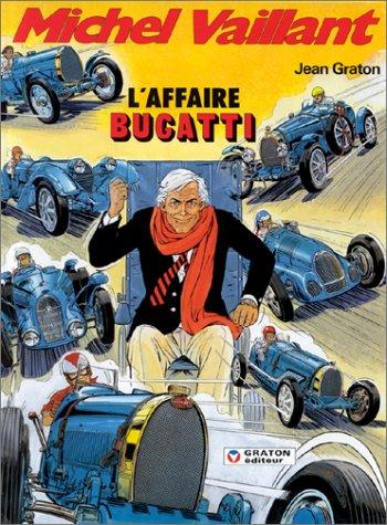 9782870980132: Michel Vaillant, tome 54 : L'affaire Bugatti