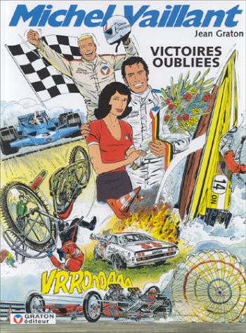Michel Vaillant: Victories Oubliees [Tome 60] [French Text]: Graton, Jean