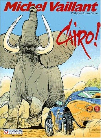 9782870980477: Michel Vaillant, Tome 63 : Cairo