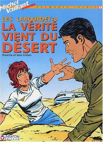 9782870980637: Les Labourdet, tome 3 : La v�rit� vient du d�sert