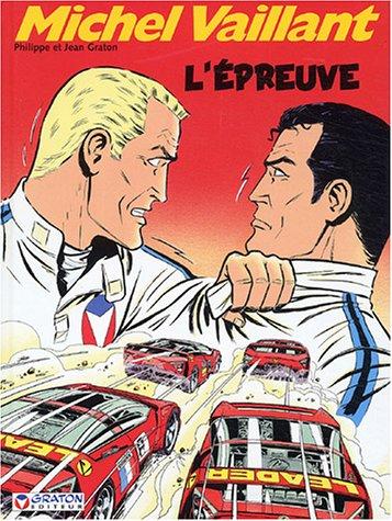 9782870980644: Michel Vaillant, tome 65 : L'Épreuve