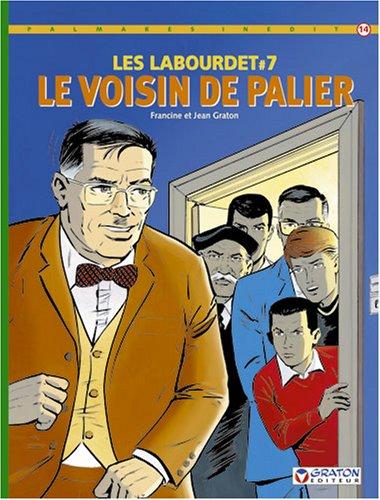 9782870980989: Les Labourdet, tome 7 : Le voisin de palier