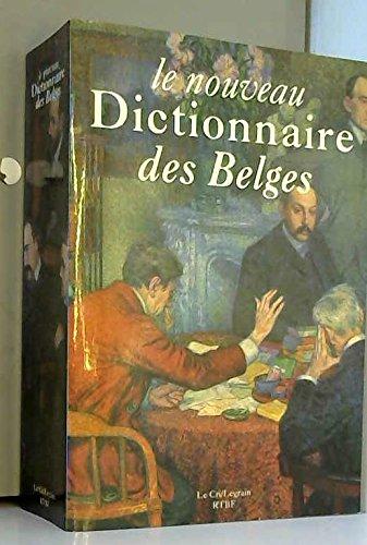 9782871060635: Le Nouveau dictionnaire des Belges (French Edition)