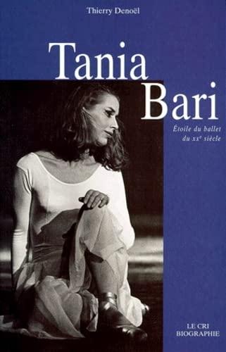 9782871062042: TANIA BARI. Etoile du ballet du XXème siècle