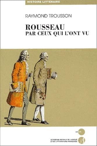 9782871063469: Jean-Jacques Rousseau raconté par ceux qui l'ont vu